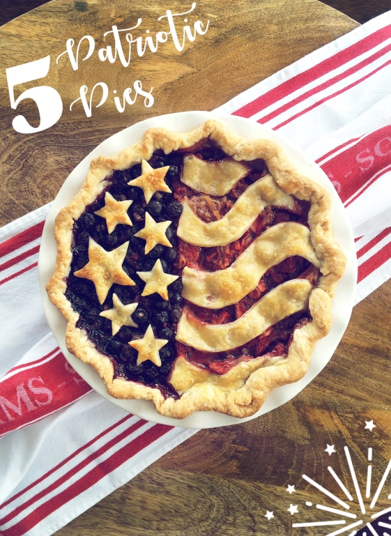 5 Patriotic Pies to Wow Your Friends