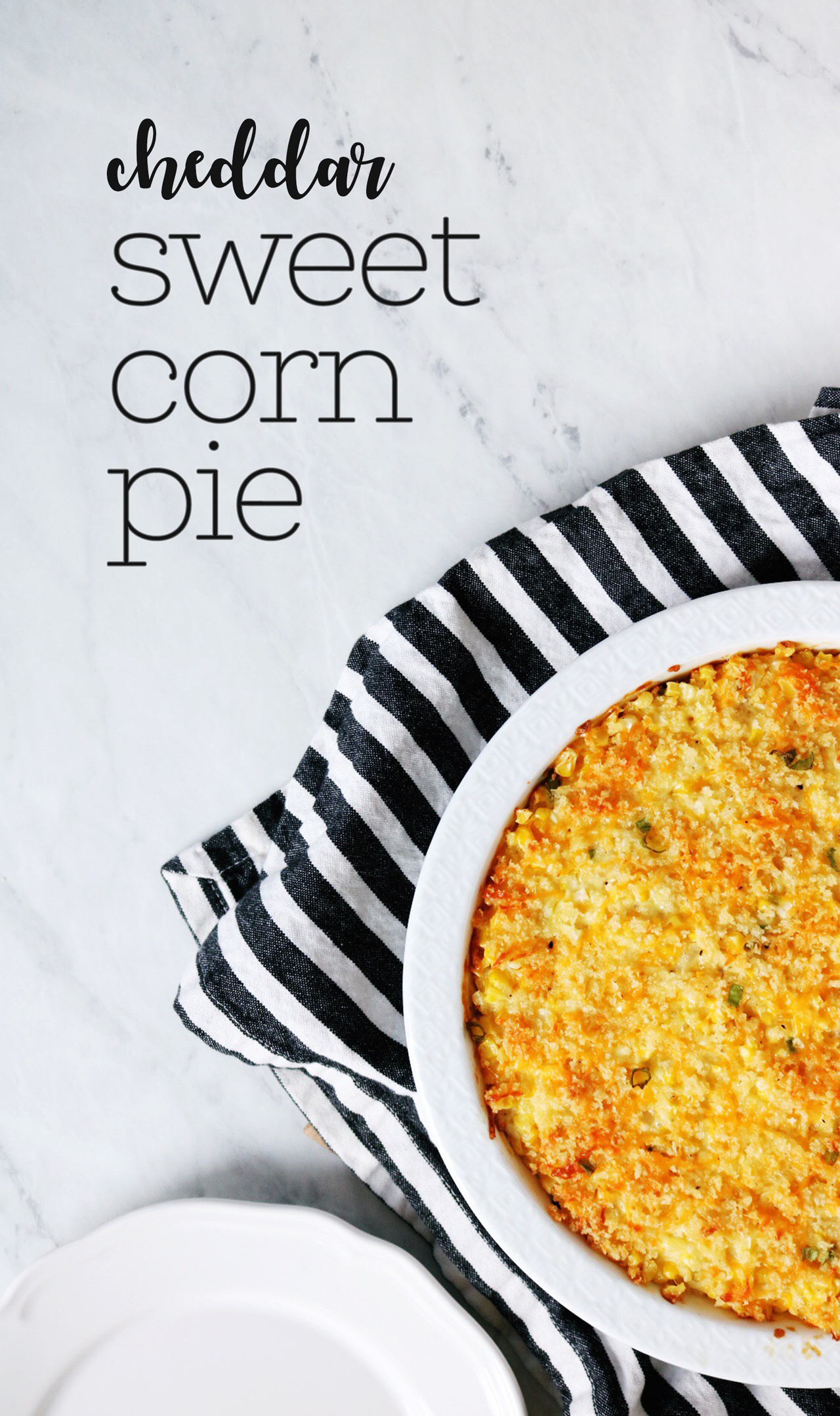 Cheddar Sweet Corn Pie recipe | via Pies Before Guys